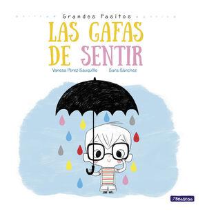 LAS GAFAS DE SENTIR (GRANDES PASITOS. ALBUM ILUSTRADO)