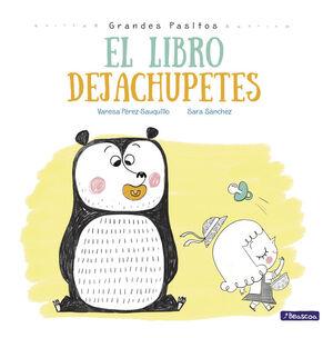 EL LIBRO DEJACHUPETES (GRANDES PASITOS. ALBUM ILUSTRADO)