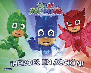 ¡HEROES EN ACCION! (PJ MASKS. LIBRO REGALO)