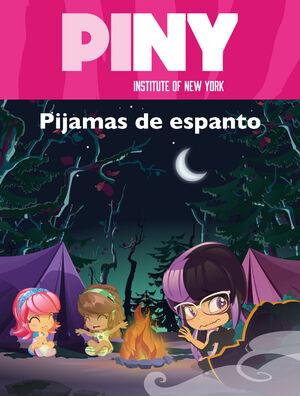 PIJAMAS DE ESPANTO (PINY INSTITUTE OF NEW YORK)