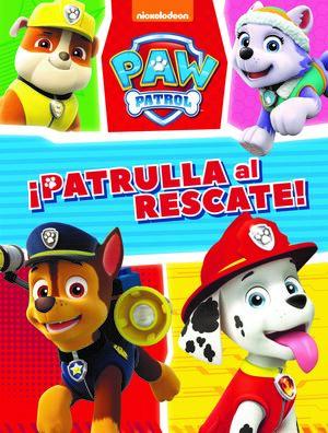 MISION CANINA: ¡PATRULLA AL RESCATE! (PAW PATROL  PATRULLA CANINA. ACTIVIDADES)