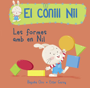 LES FORMES AMB EL NIL (EL CONILL NIL. MANS PETITONES)