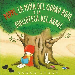 POPPI, LA NIÑA DEL GORRO ROJO, Y LA BIBLIOTECA DEL ARBOL