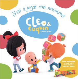 ¡VEN A JUGAR CON NOSOTROS! (CLEO Y CUQUIN. ALBUM ILUSTRADO)