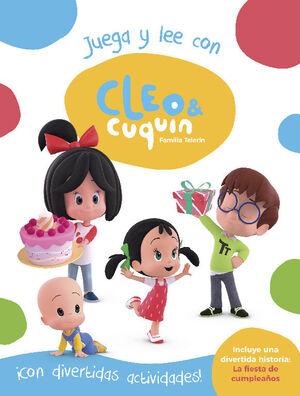 CLEO Y CUQUIN. JUEGA Y LEE CON CLEO Y CUQUIN (CLEO Y CUQUIN. ACTIVIDADES)