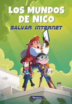 SALVAR INTERNET (LOS MUNDOS DE NICO 1)