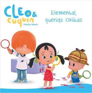 ELEMENTAL, QUERIDA COLITAS (UN CUENTO DE CLEO Y CUQUIN)