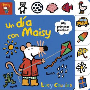 UN DIA CON MAISY (MAISY. PEQUEÑAS MANITAS)