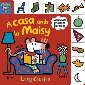 A CASA AMB LA MAISY (LA MAISY. MANS PETITONES)
