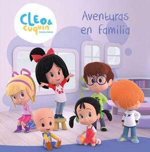 AVENTURAS EN FAMILIA (CLEO Y CUQUIN. ALBUM ILUSTRADO)