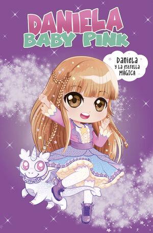 DANIELA Y LA ESTRELLA MAGICA (DANIELA BABY PINK)