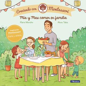 MIA Y MAX COMEN EN FAMILIA (CRECIENDO CON MONTESSORI)