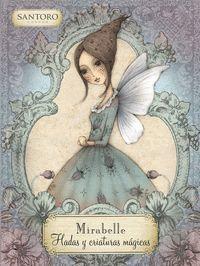 MIRABELLE. HADAS Y CRIATURAS MAGICAS