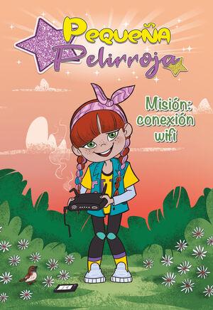 MISION: CONEXION WIFI (PEQUEÑA PELIRROJA)