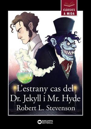 L'ESTRANY CAS DEL DR. JEKYLL I MR. HYDE