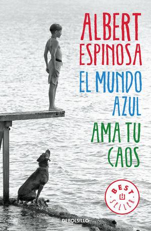 EL MUNDO AZUL. AMA TU CAOS