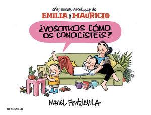 ¿VOSOTROS COMO OS CONOCISTEIS? (EMILIA Y MAURICIO 1)