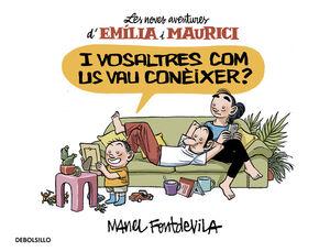 I VOSALTRES COM US VAU CONEIXER? (EMILIA I MAURICI 1)