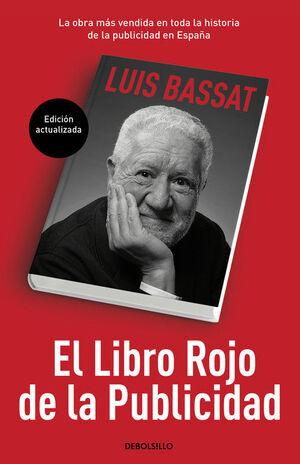 EL LIBRO ROJO DE LA PUBLICIDAD (ED, ACTUALIZADA)