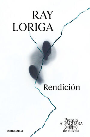 RENDICION (PREMIO ALFAGUARA DE NOVELA 2017)