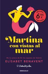 MARTINA CON VISTAS AL MAR (CAMPAÑA VERANO -EDICION LIMITADA A PRECIO ESPECIAL) (