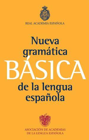 GRAMATICA BASICA DE LA LENGUA ESPAÑOLA