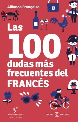 LAS 100 DUDAS MAS FRECUENTES DEL FRANCES