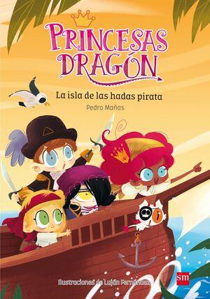 PRINCESAS DRAGON: LA ISLA DE LAS HADAS PIRATA