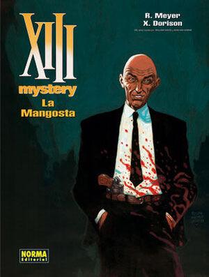 XIII MYSTERY 1 - LA MANGOSTA