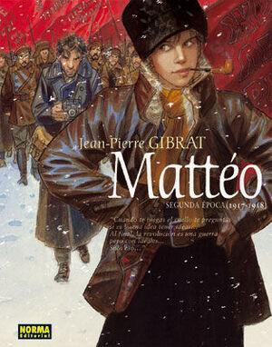 MATTEO. SEGUNDA EPOCA (1917 - 1918)