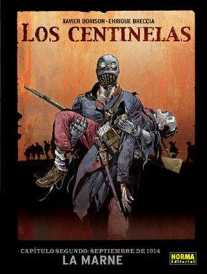 LOS CENTINELAS 2. SEPTIEMBRE DE 1914: LA MARNE.