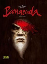 BARRACUDA 1, ESCLAVOS