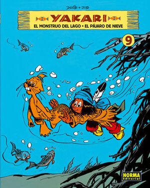 YAKARI 9, EL MONSTRUO DEL LAGO  EL PAJARO DE NIEVE