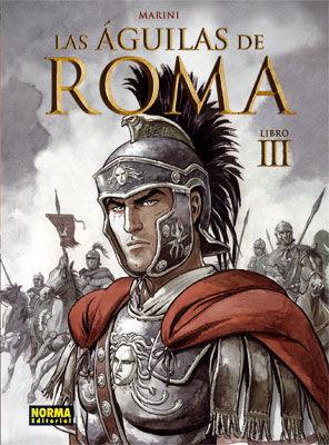 LAS AGUILAS DE ROMA III