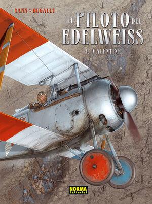 EL PILOTO DEL EDELWEISS 1, VALENTINE