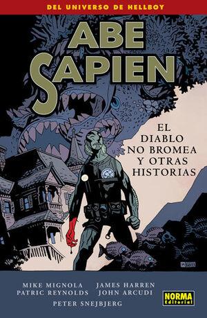 ABE SAPIEN 2. EL DIABLO NO BROMEA Y OTRAS HISTORIAS