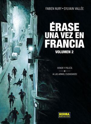 ERASE UNA VEZ EN FRANCIA 2, HONOR Y POLICIA, ¡A LAS ARMAS, CIUDADANOS!
