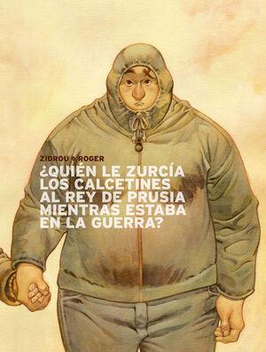 ¿QUIEN LE ZURCIA LOS CALCETINES AL REY DE PRUSIA MIENTRAS ESTABA EN LA GUERRA?