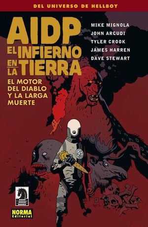 AIDP 19. EL INFIERNOEN LA TIERRA 4. EL MOTOR DEL DIABLOY LA LARGA MUERTE