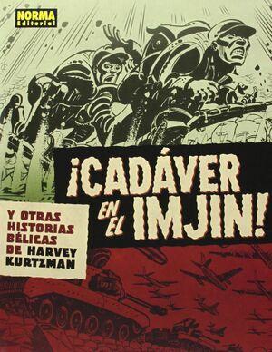 CADAVER EN EL IMJIN Y OTRAS HISTORIAS BELICAS DE HARVEY KUR