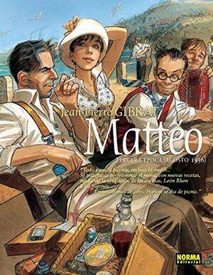 MATTEO, TERCERA EPOCA. AGOSTO DE 1936