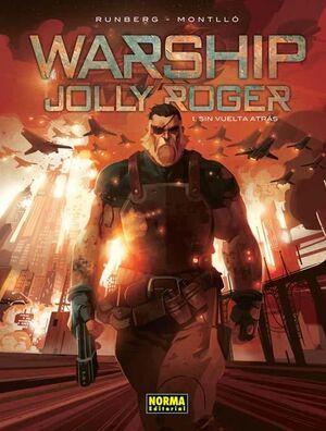 WARSHIP JOLLY ROGER 1, SIN VUELTA ATRAS