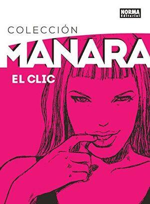 COLECCION MANARA 1. EL CLIC. EDICION INTEGRAL