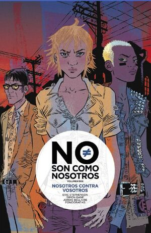 NO SON COMO NOSOTROS 2