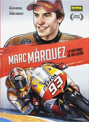 MARC MARQUEZ. LA HISTORIA D´UN SOMNI (EDICIO ESPECIAL)