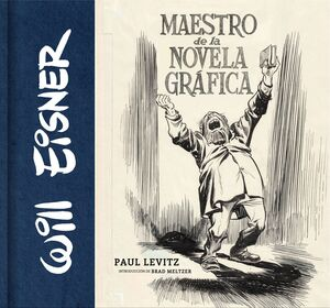 WILL EISNER: MAESTRO DE LA NOVELA GRAFICA