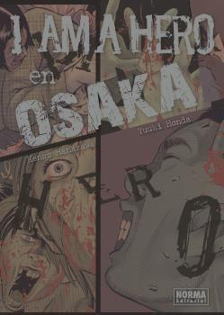 I AM A HERO EN OSAKA
