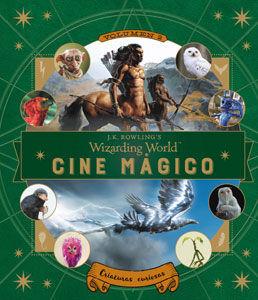 J.K. ROWLING'S WIZARDING WORLD: CINE MAGICO. VOLUMEN 2
