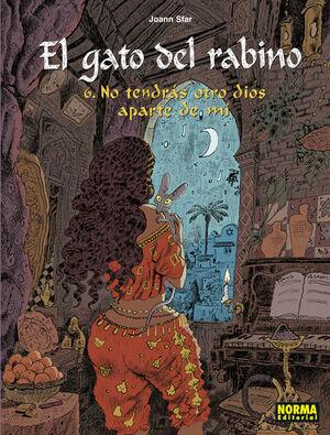 EL GATO DEL RABINO 6. NO TENDRAS OTRO DIOS A PARTE DE MI