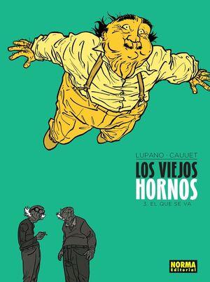 LOS VIEJOS HORNOS 3. EL QUE SE VA